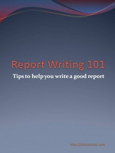 Report writing 101